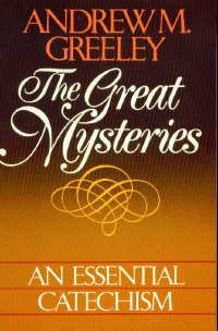9780866838719: The Great Mysteries: An Essential Catechism