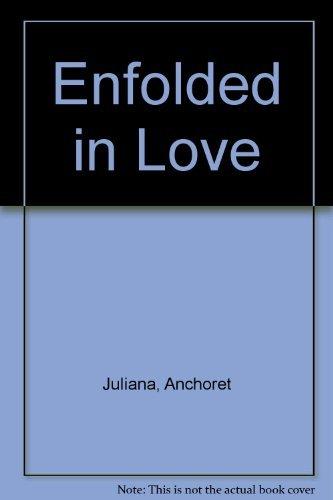 9780866839082: Enfolded in Love