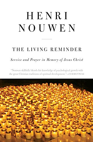 9780866839150: The Living Reminder: Service and Prayer in Memory of Jesus Christ