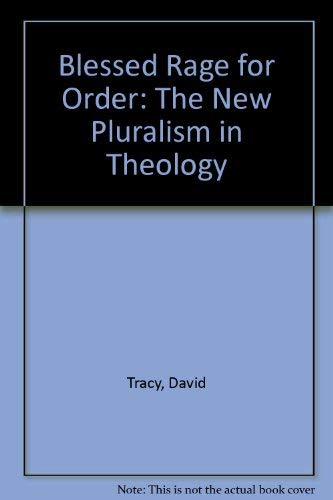 9780866839471: Blessed Rage for Order: The New Pluralism in Theology
