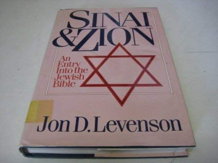 9780866839617: Sinai and Zion: Entry into the Jewish Bible