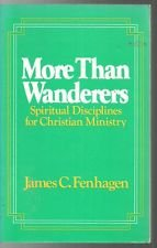9780866839785: More Than Wanderers: Spiritual Disciplines for Christian Ministry
