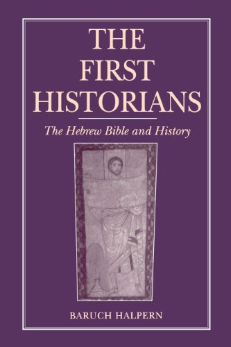 9780866839907: The First Historians: The Hebrew Bible and History