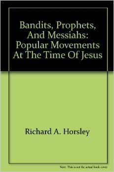 9780866839921: Bandits, Prophets, and Messiahs: Popular Movements at the Time of Jesus