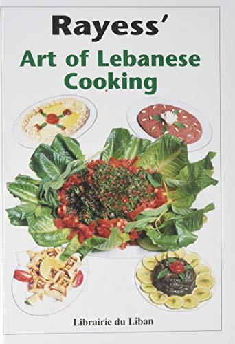 9780866850384: Rayess' Art of Lebanese Cooking
