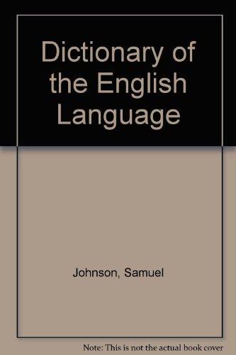 Dictionary of the English Language 2 Volumes: Samuel Johnson