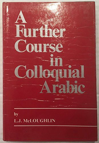9780866852777: Further Course in Colloquial Arabic