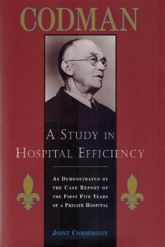 9780866884600: A Study in Hospital Efficiency: As Demonstrated by the Case Report of the First Five Years of a Private Hospital