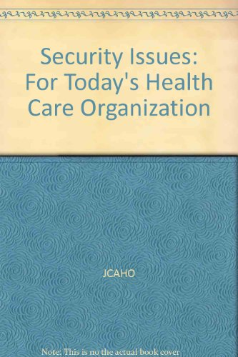 9780866887571: Security Issues: For Today's Health Care Organization