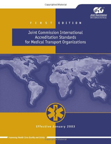 Joint Commission International Accreditation Standards for Medical Transport Organizations (0866887652) by Joint Commission