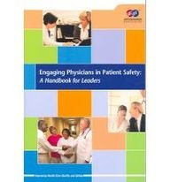 9780866889469: Engaging Physicians in Patient Safety: A Handbook for Leaders