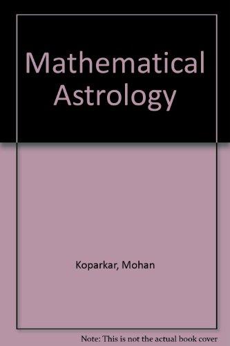 Mathematical Astrology: Koparker, Mohan