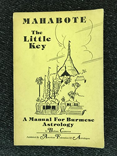 9780866900140: Mahabote, the Little Key: A Manual For Burmese Astrology