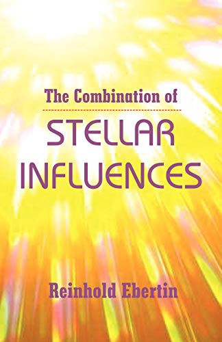 9780866900874: The Combination of Stellar Influences
