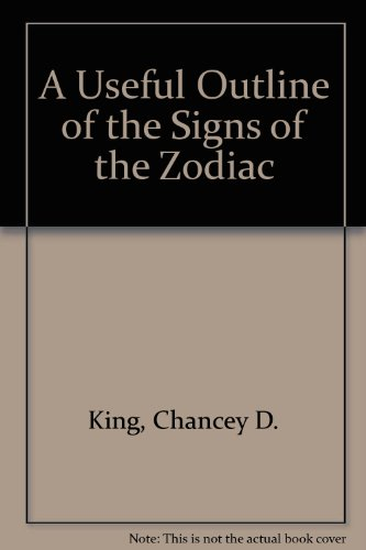 Signs of the Zodiac: King, Chancey D.