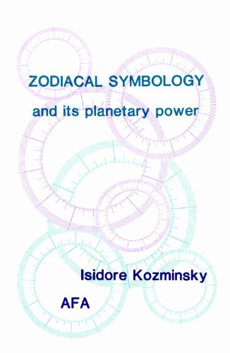 9780866901222: Zodiacal Symbology and Its Planetary Power