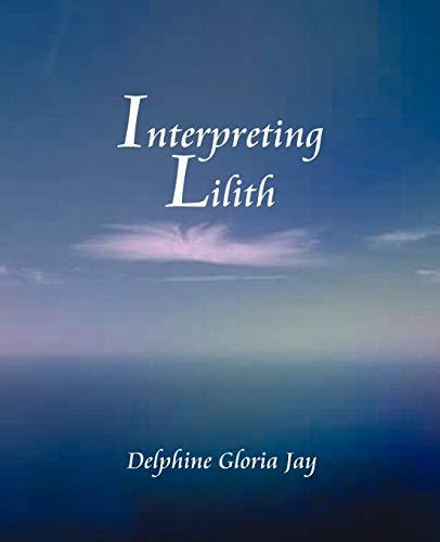 9780866902649: Interpreting Lillith