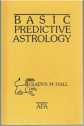 9780866902687: Basic Predictive Astrology