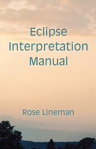 9780866903011: Eclipse: Interpretation Manual/No L23560-14