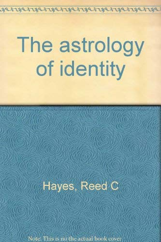 The Astrology of Identity: Hayes, Reed; American Federation of Astrologers