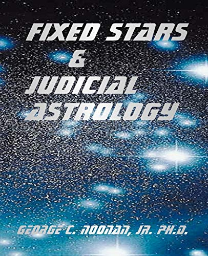 9780866903769: Fixed Stars and Judicial Astrology