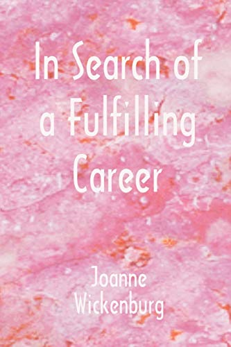 9780866904049: In Search of a Fulfilling Career