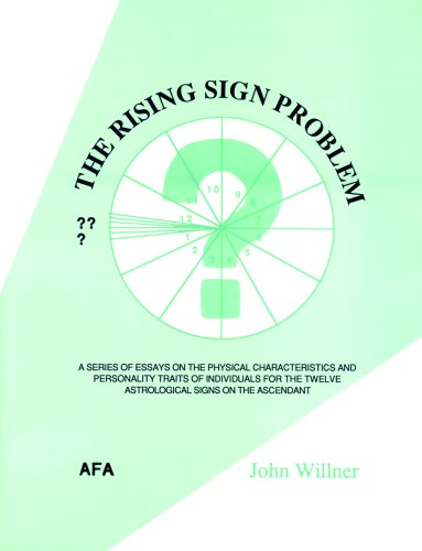 9780866904094: The Rising Sign Problem: A Series of Essays on the Physicial Characteristics and Personality Traits of Individuals for the Twelve Astrological Signs on the Ascendant