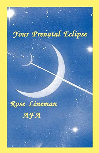 9780866904155: Your Prenatal Eclipse