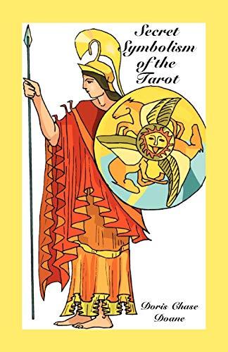 Secret Symbolism of the Tarot: Doane, Doris Chase