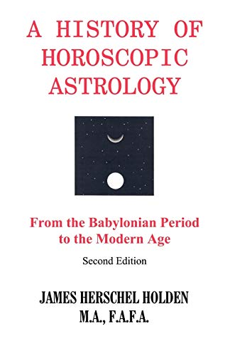 9780866904636: A History of Horoscopic Astrology