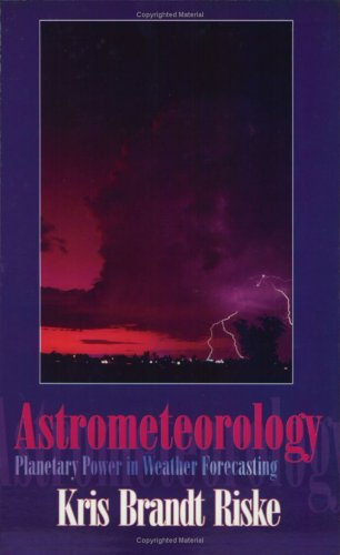 9780866904766: Astrometeorology: Planetary Power in Weather Forecasting