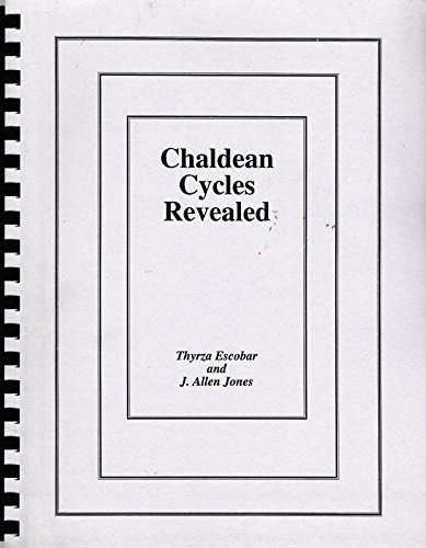 9780866904780: Chaldean Cycles Revealed