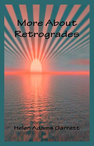 9780866905329: More About Retrogrades