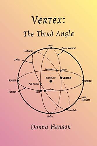 9780866905435: The Vertex: The Third Angle