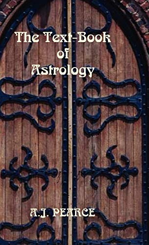 9780866905602: The Text-Book of Astrology