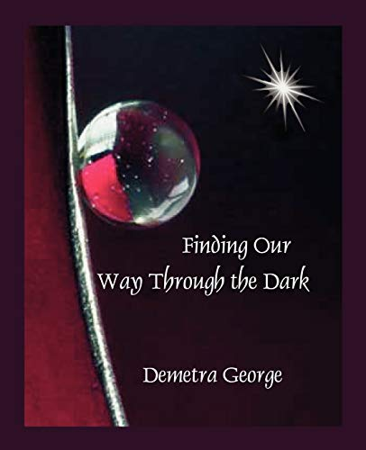 9780866905756: Finding our Way through the Dark