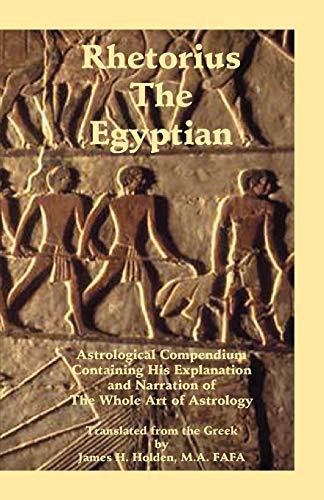 Rhetorius the Egyptian: James Herschel Holden