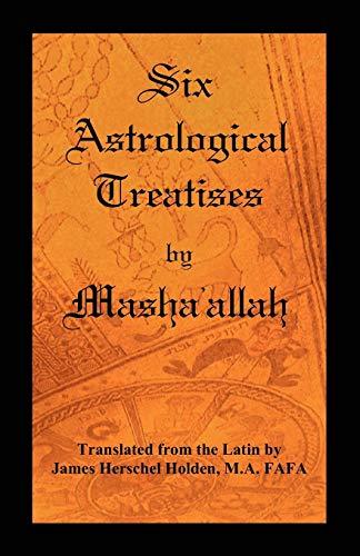 9780866905985: Six Astrological Treatises by Masha'allah