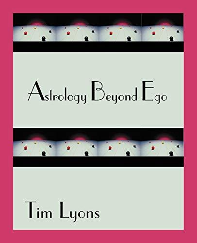 9780866906036: Astrology Beyond Ego