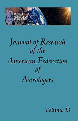 9780866906074: Journal of Research of the American Federation of Astrologers Vol. 13