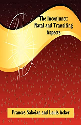 9780866906272: The Inconjunct: Natal and Transiting Aspects