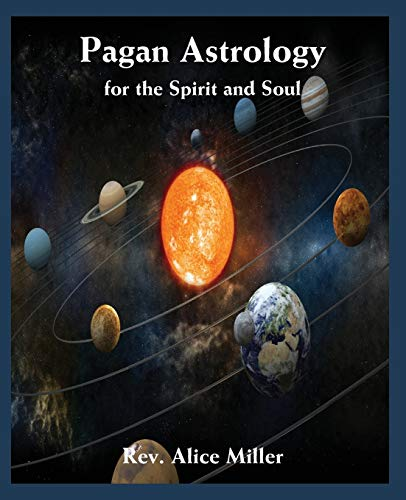9780866906357: Pagan Astrology for the Spirit and Soul