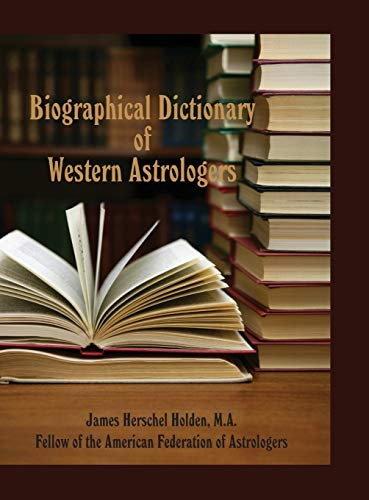 9780866906418: Biographical Dictionary of Western Astrologers