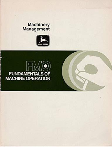 9780866910019: Machinery management (Fundamentals of machine operation)