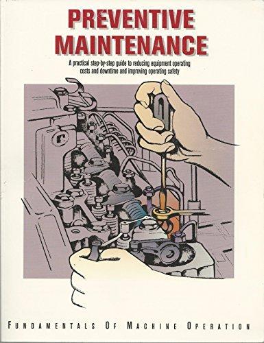 9780866911719: Preventive Maintenance (Fundamentals of Machine Operation Series)