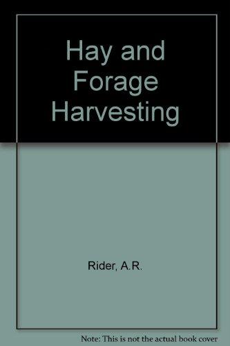 Hay and Forage Harvesting (Fundamentals of Machine: Allen R. Rider,