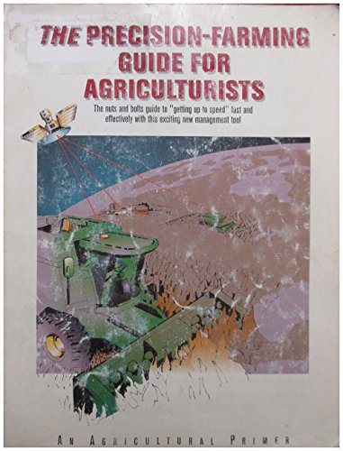 9780866912457: The Precision Farming Guide for Agriculturists