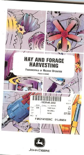 Hay and Forage Harvesting: Fundamentals of Machine: Gasch, Robert