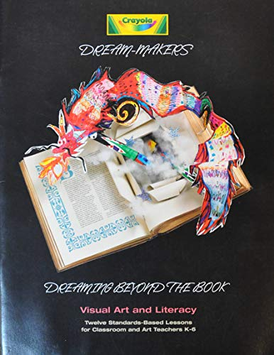 Dreaming Beyond the Book (Crayola Dream Makers): Ron De Long