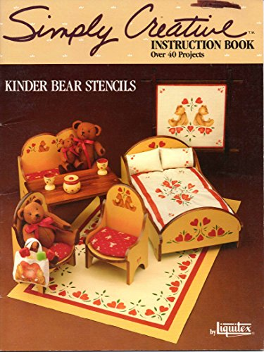 Simply Creative Instruction Book - Kinder Bear Stencils: Jean Hensen